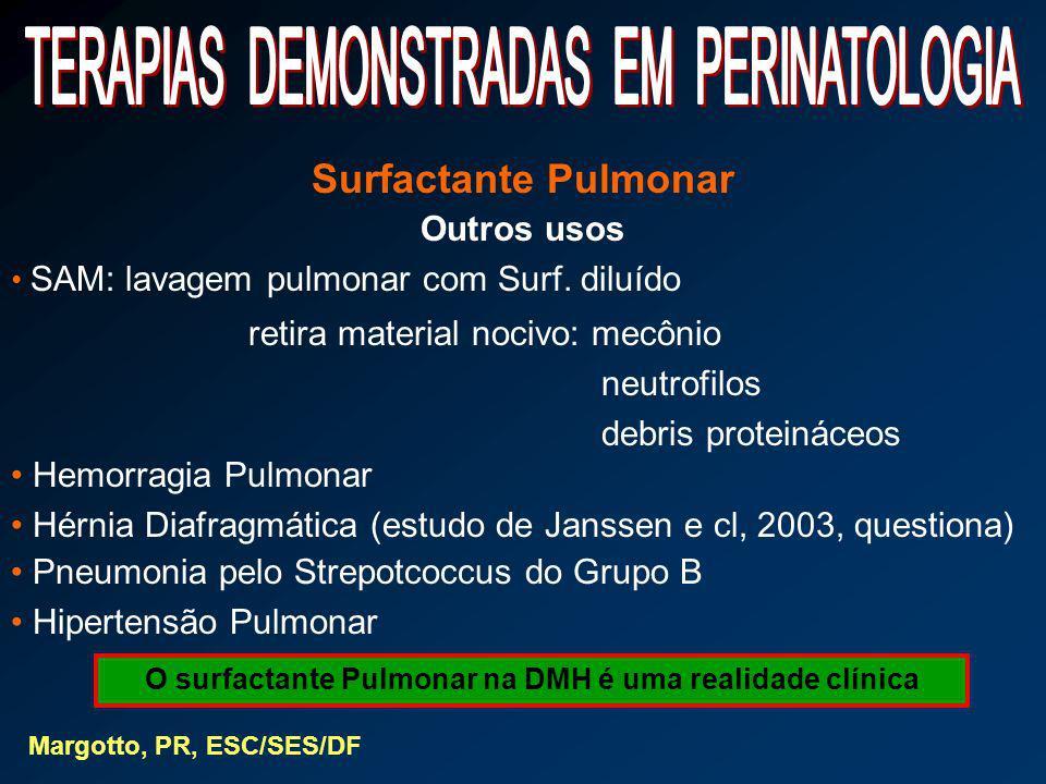 O surfactante Pulmonar na DMH é uma realidade clínica