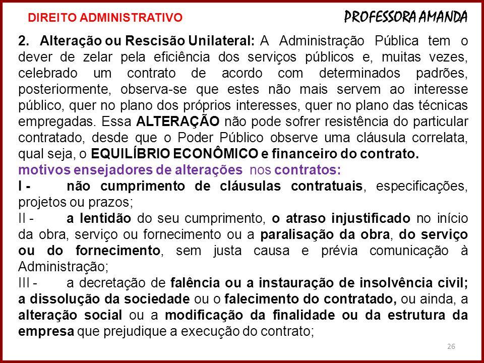 motivos ensejadores de alterações nos contratos: