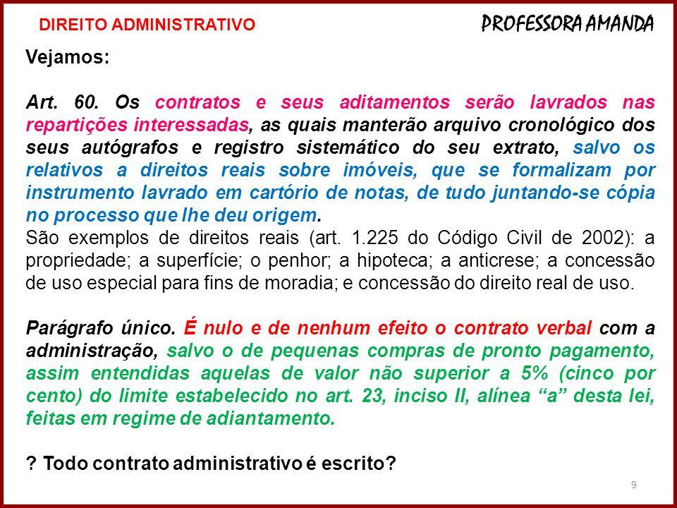 Todo contrato administrativo é escrito