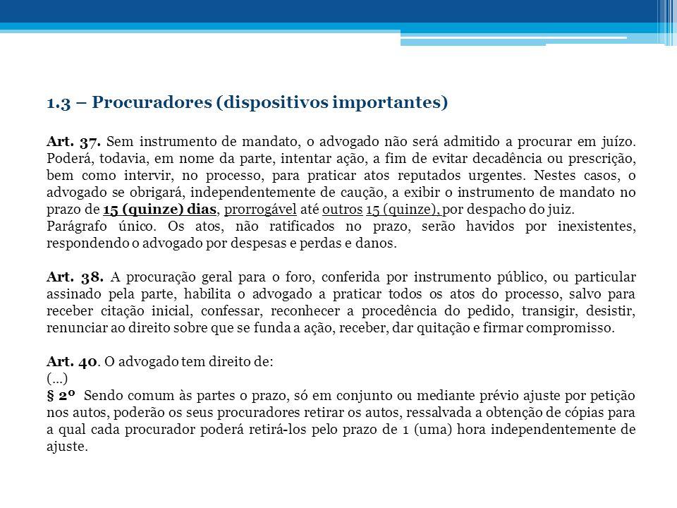 1.3 – Procuradores (dispositivos importantes)