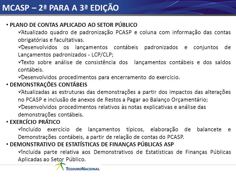 MCASP – 2ª PARA A 3ª EDIÇÃO PLANO DE CONTAS APLICADO AO SETOR PÚBLICO