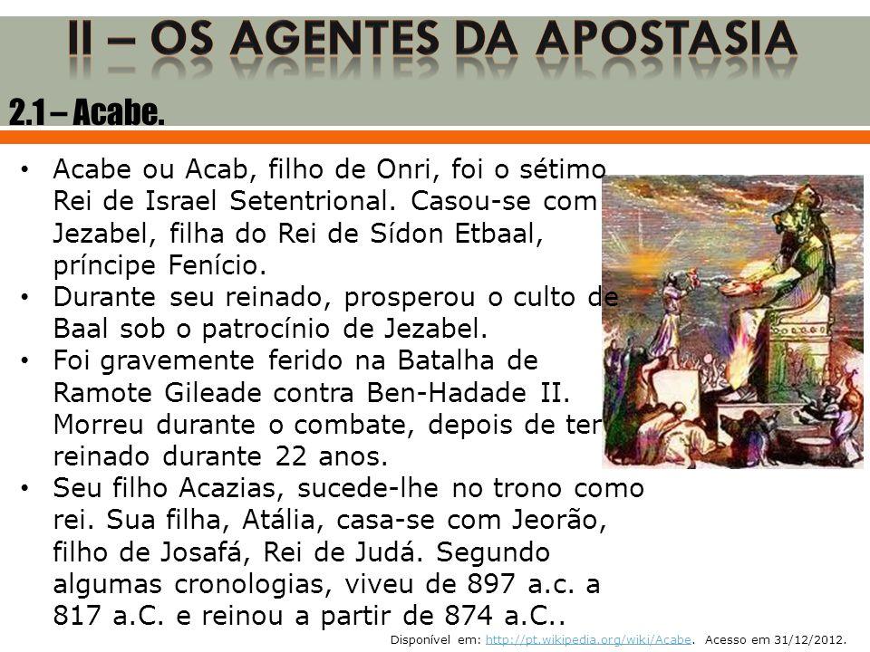 II – OS AGENTES DA APOSTASIA