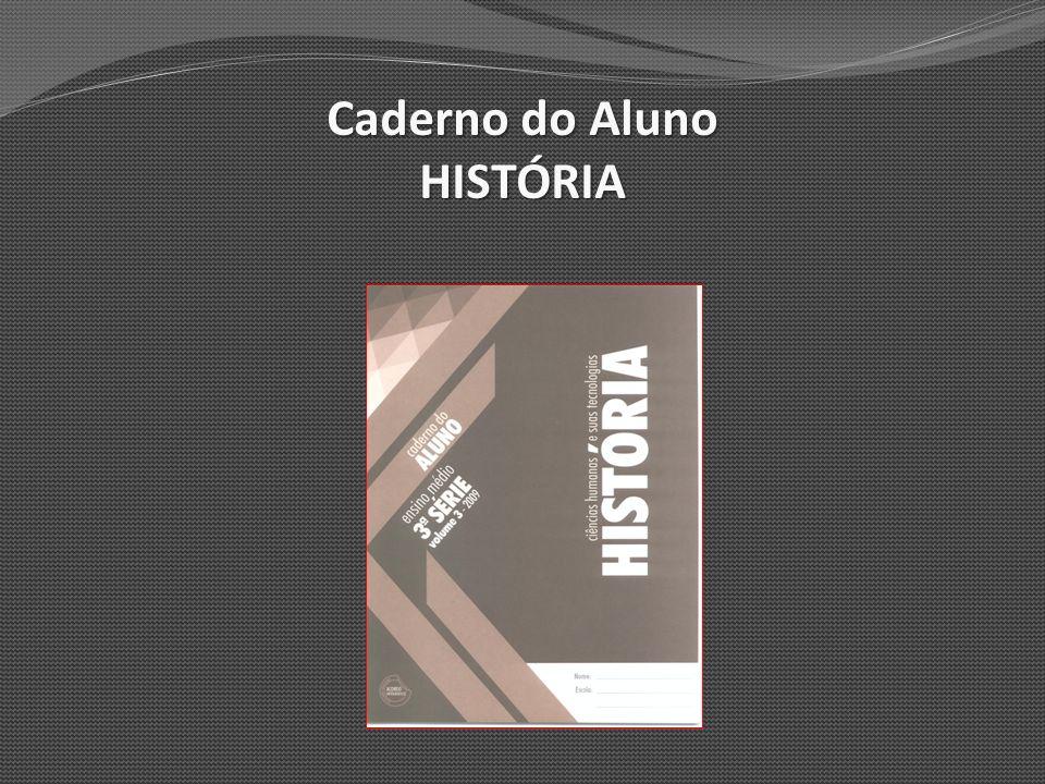 Caderno do Aluno HISTÓRIA