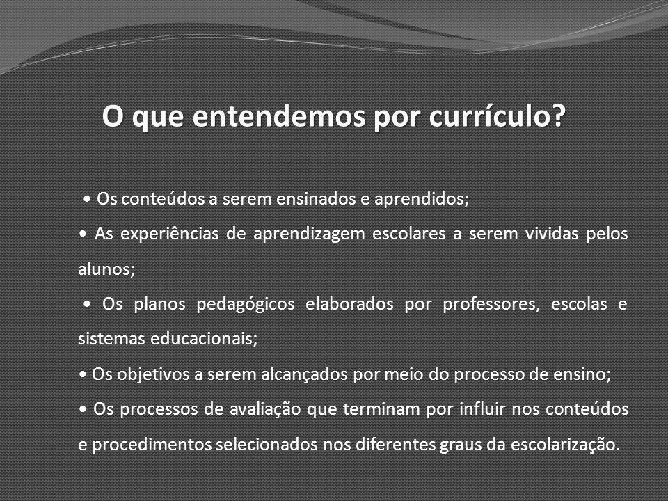 O que entendemos por currículo