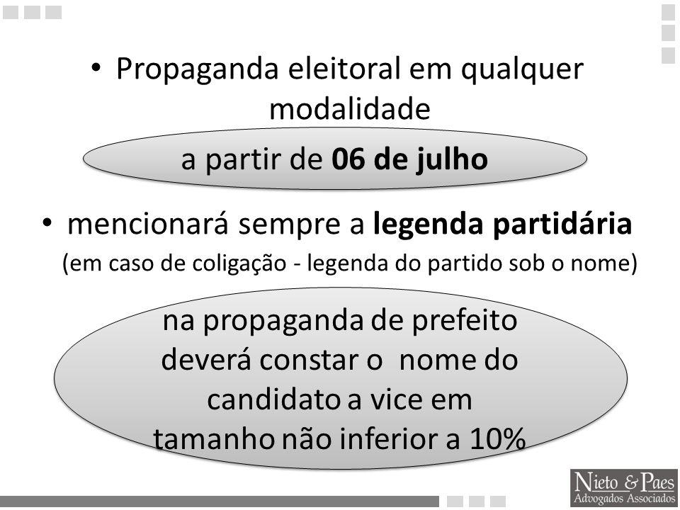 Propaganda eleitoral em qualquer modalidade