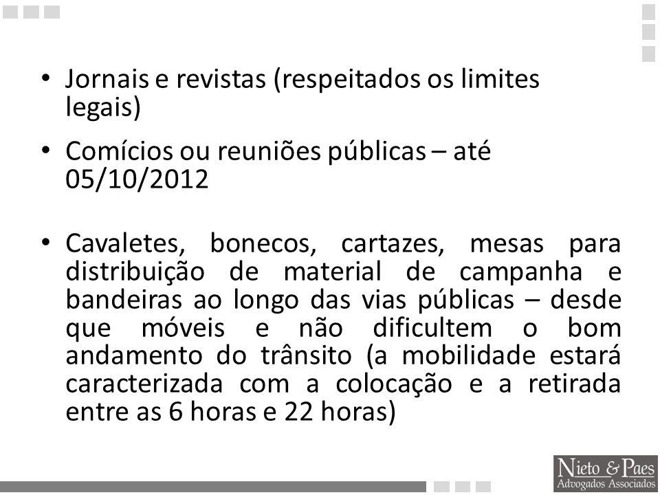 Jornais e revistas (respeitados os limites legais)