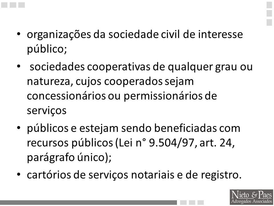 organizações da sociedade civil de interesse público;
