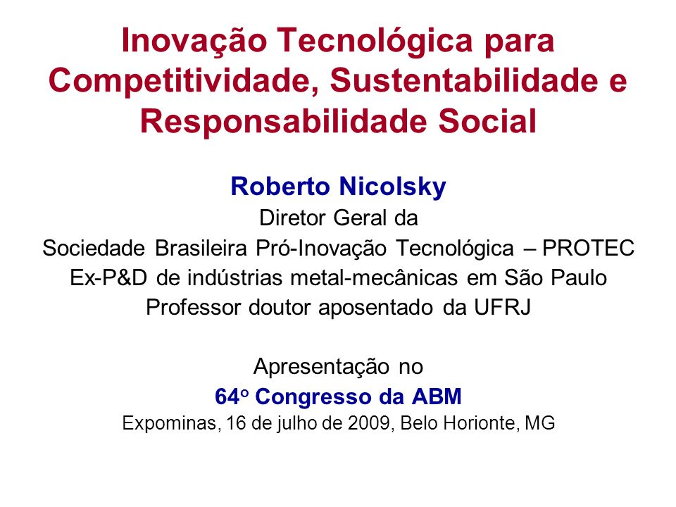 Inovação Tecnológica para Competitividade, Sustentabilidade e Responsabilidade Social