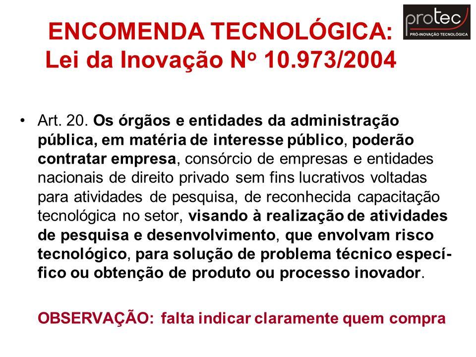 ENCOMENDA TECNOLÓGICA: Lei da Inovação No 10.973/2004