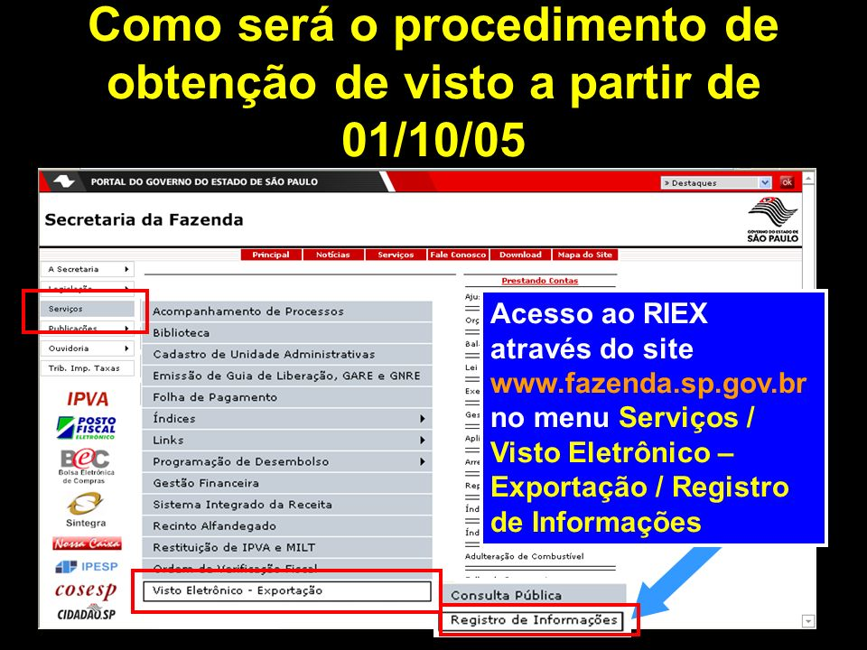 Como será o procedimento de obtenção de visto a partir de 01/10/05