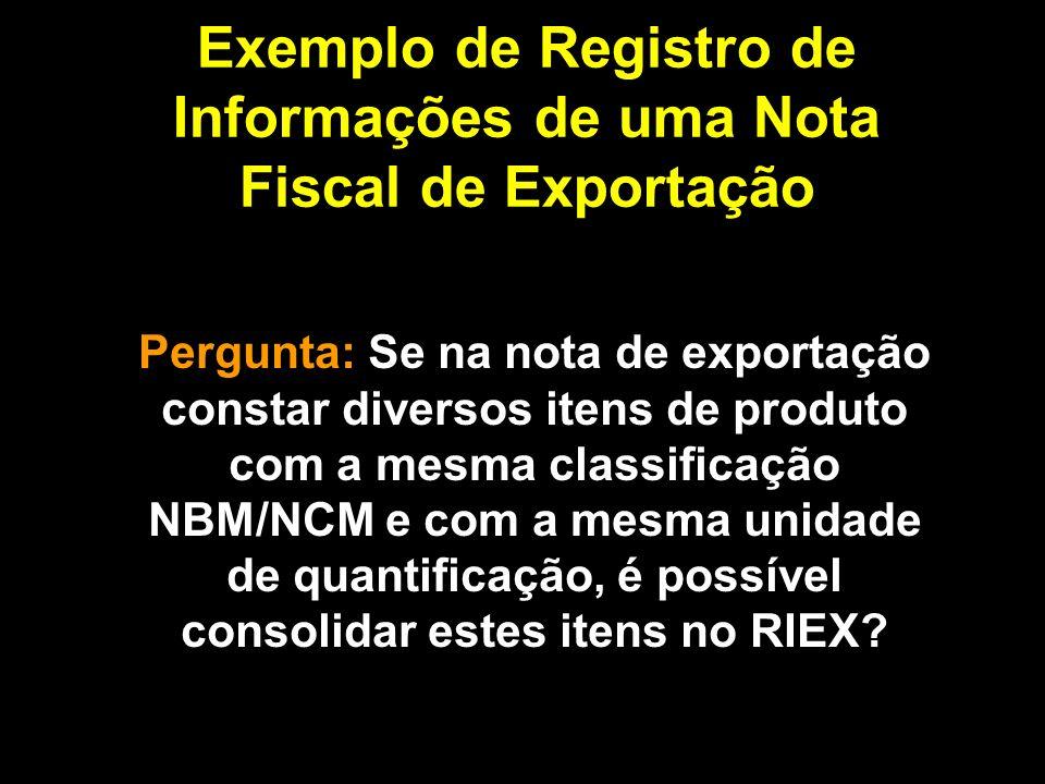 Exemplo de Registro de Informações de uma Nota Fiscal de Exportação
