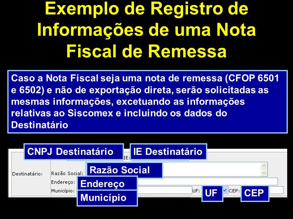 Exemplo de Registro de Informações de uma Nota Fiscal de Remessa