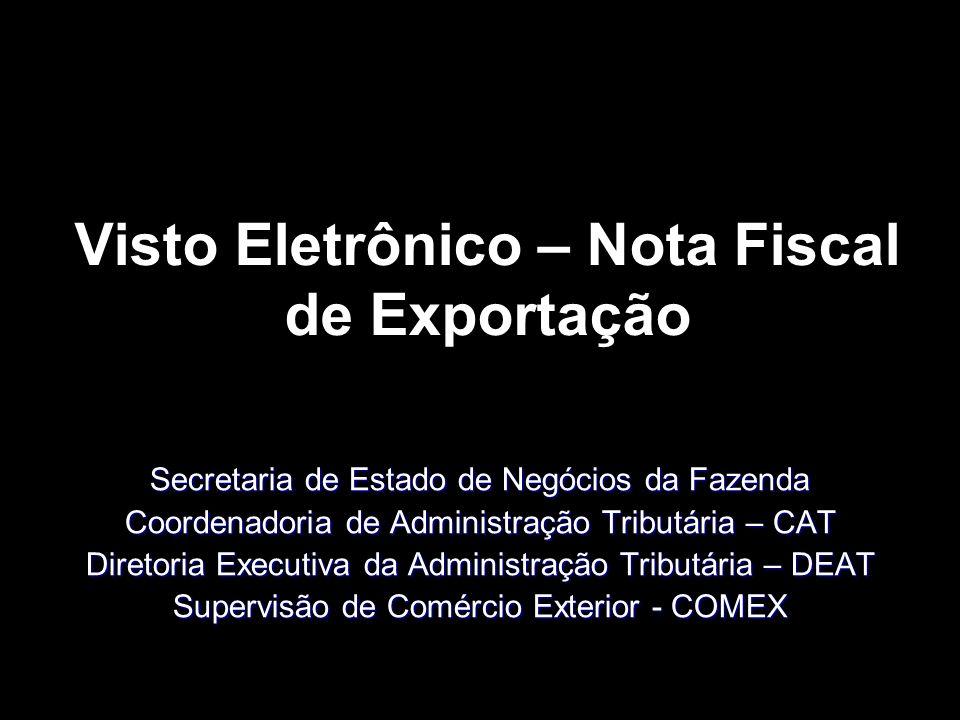 Visto Eletrônico – Nota Fiscal de Exportação