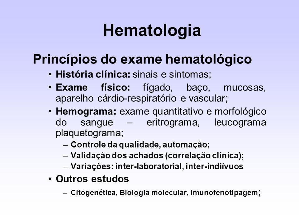 Princípios do exame hematológico