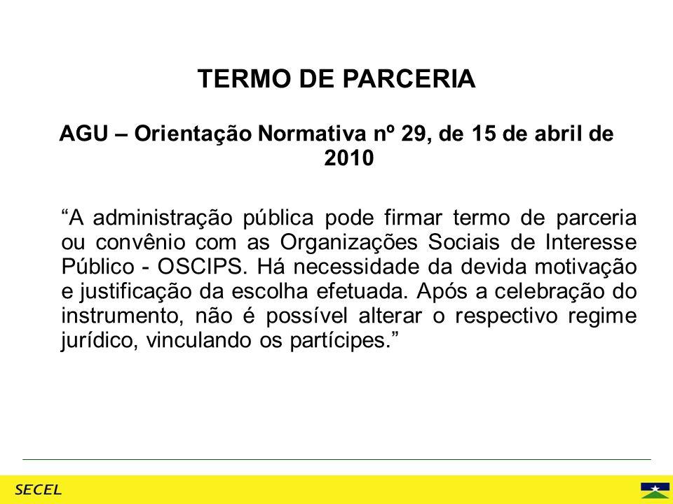 AGU – Orientação Normativa nº 29, de 15 de abril de 2010