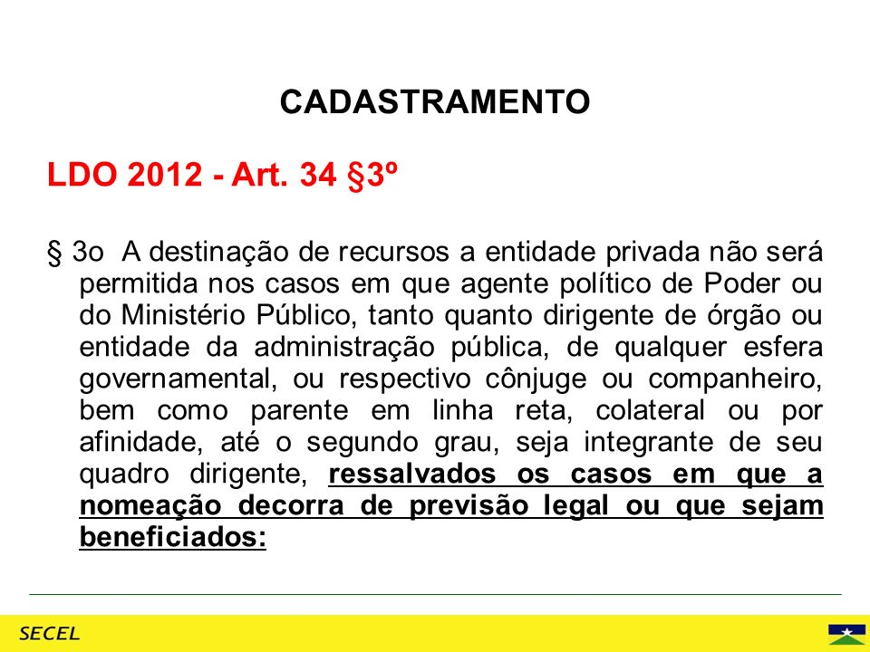 CADASTRAMENTO LDO 2012 - Art. 34 §3º