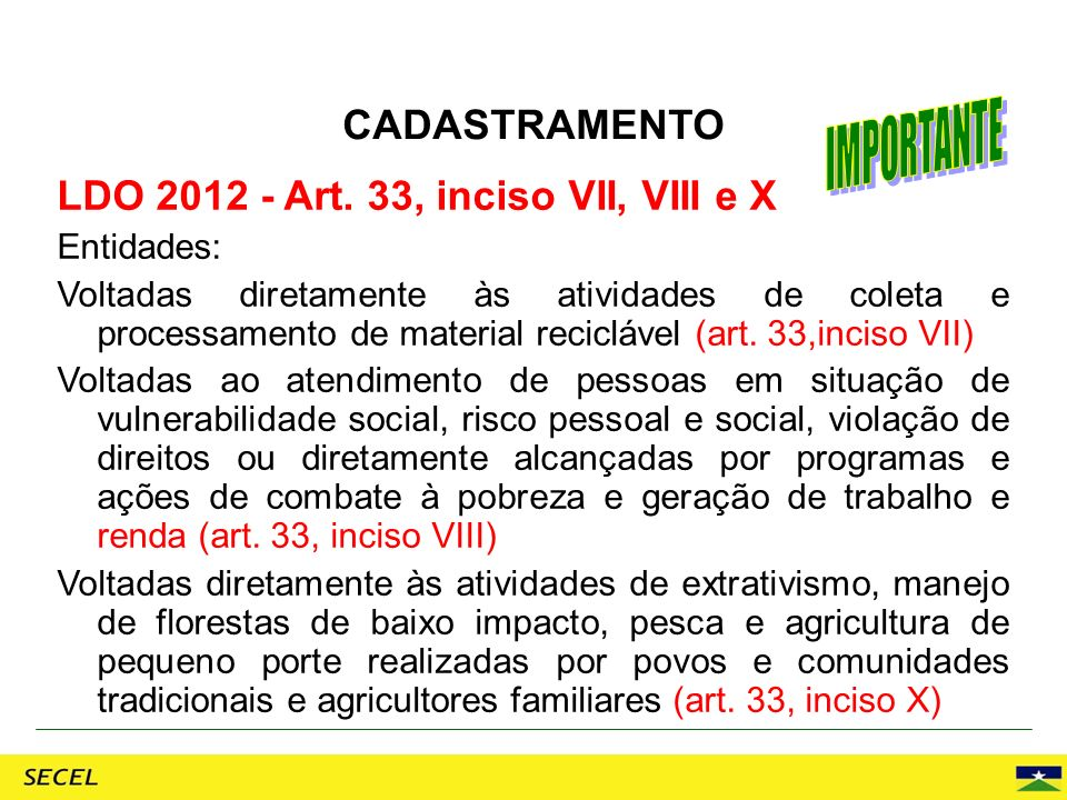 LDO 2012 - Art. 33, inciso VII, VIII e X