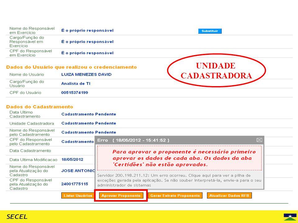 UNIDADE CADASTRADORA