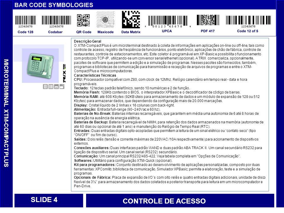 SLIDE 4 CONTROLE DE ACESSO MICROTERMINAL XTM-COMPACT PLUS