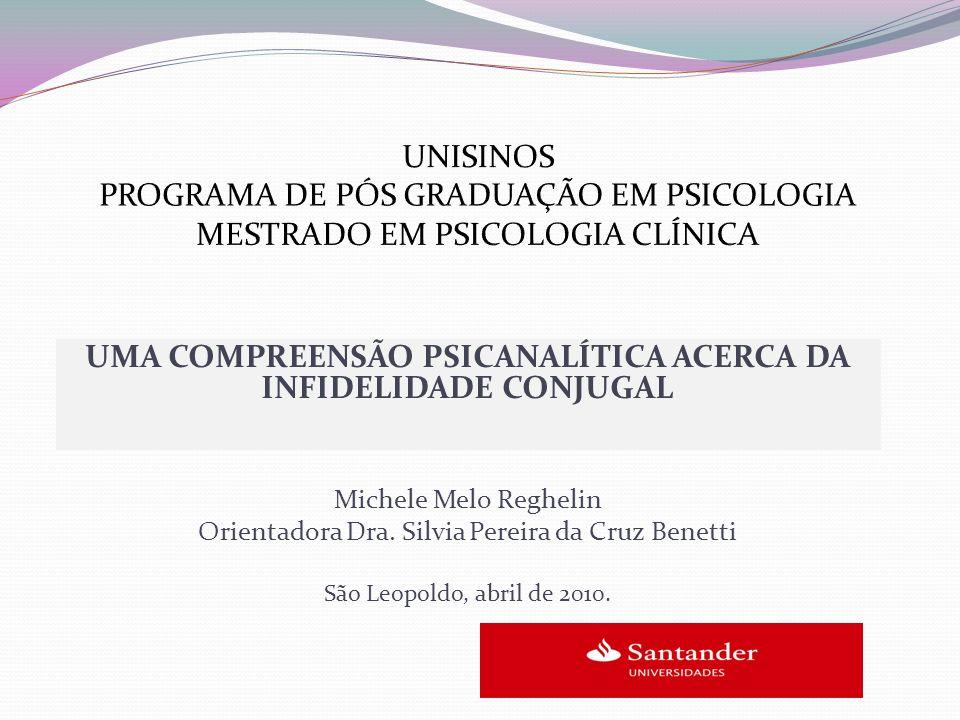 UMA COMPREENSÃO PSICANALÍTICA ACERCA DA INFIDELIDADE CONJUGAL