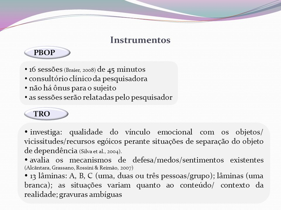 Instrumentos PBOP 16 sessões (Braier, 2008) de 45 minutos
