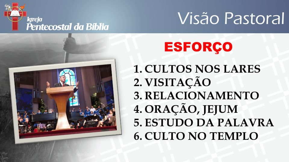 ESFORÇO CULTOS NOS LARES VISITAÇÃO RELACIONAMENTO ORAÇÃO, JEJUM