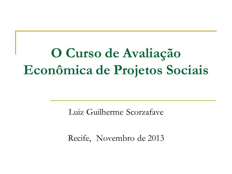 O Curso de Avaliação Econômica de Projetos Sociais