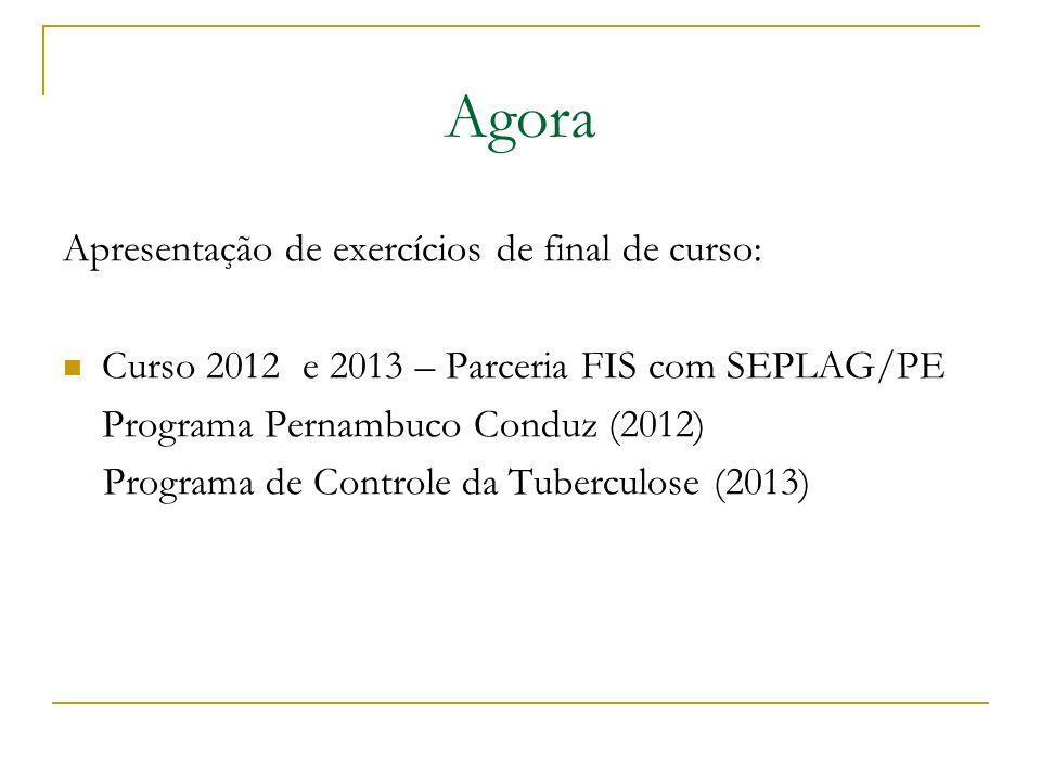 Agora Apresentação de exercícios de final de curso: