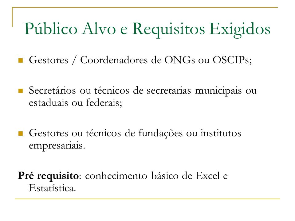 Público Alvo e Requisitos Exigidos