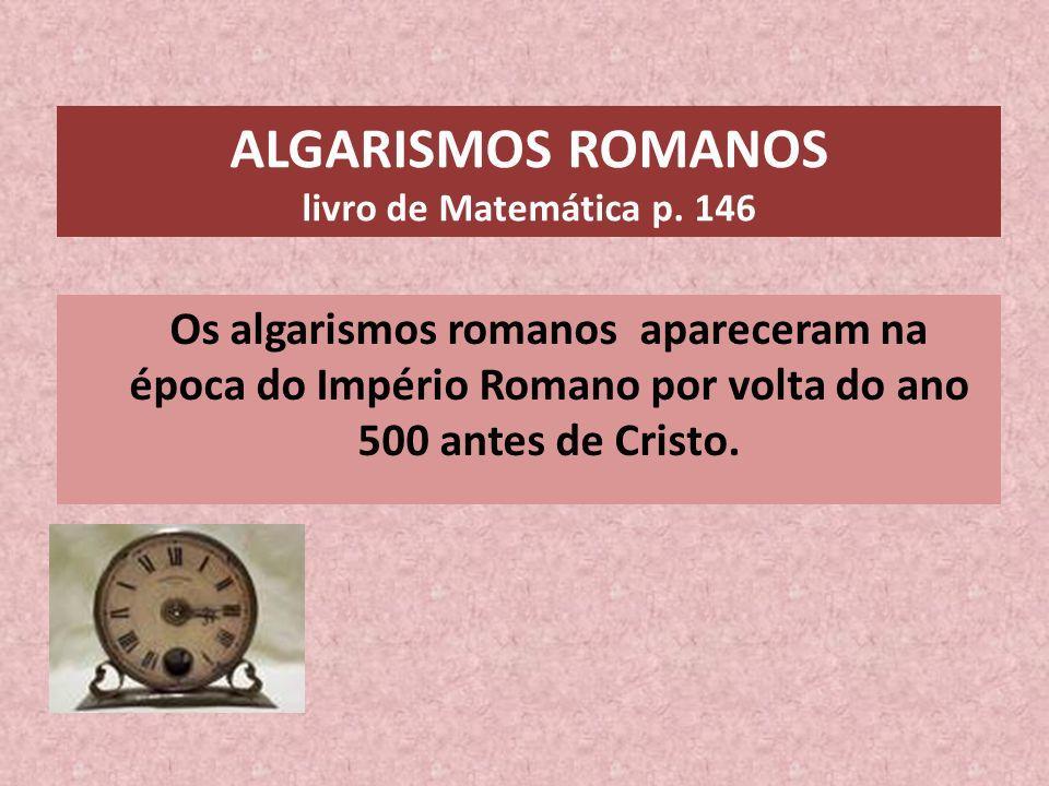 ALGARISMOS ROMANOS livro de Matemática p. 146