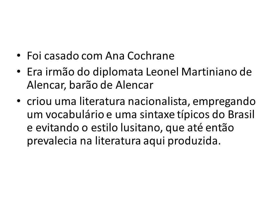 Foi casado com Ana Cochrane