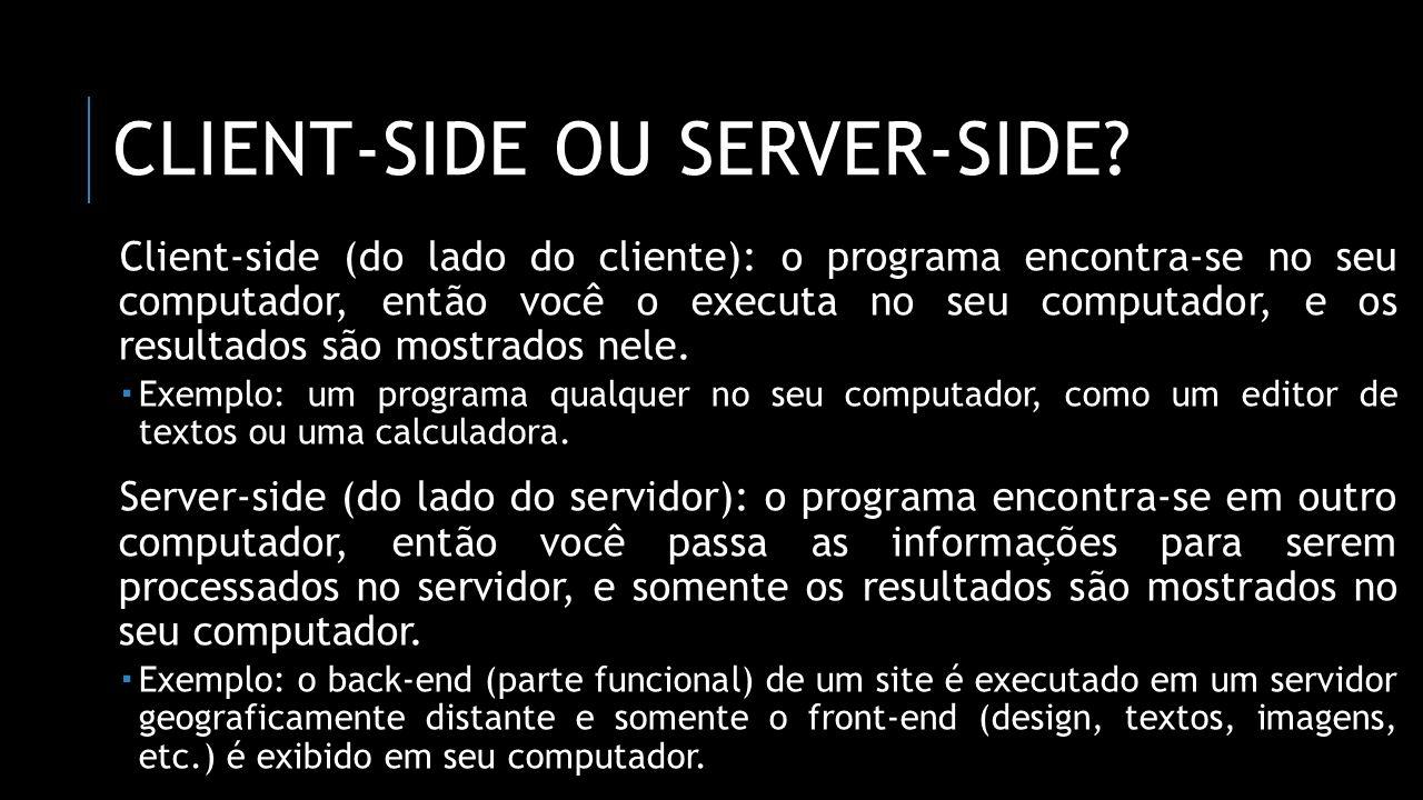 Client-side ou server-side