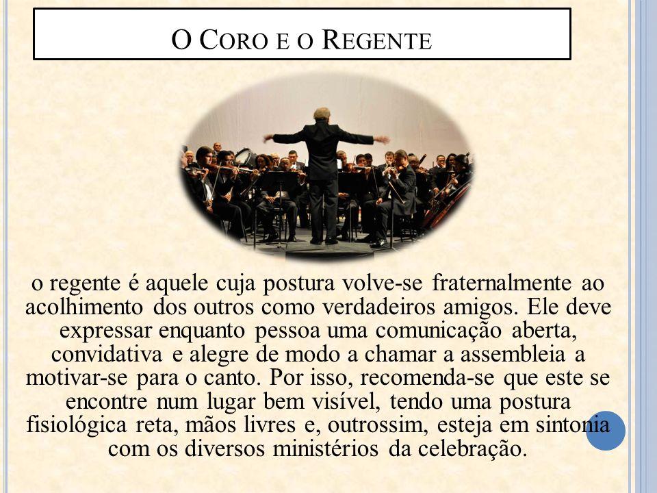 O Coro e o Regente
