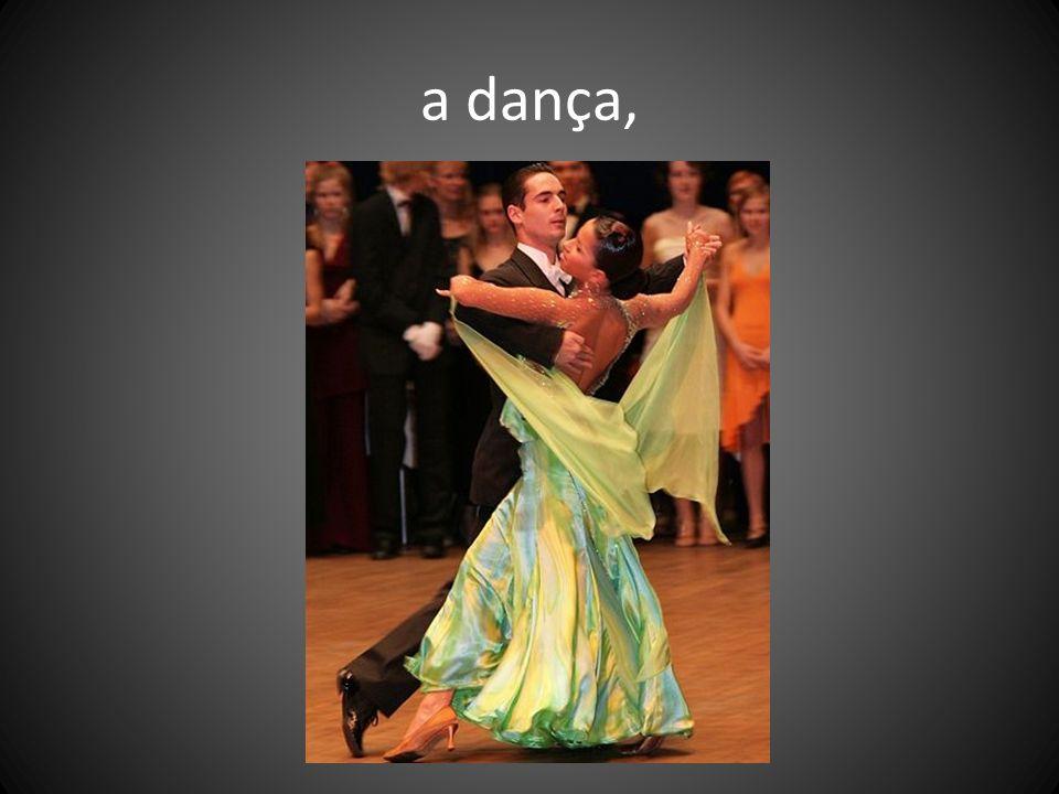 a dança,