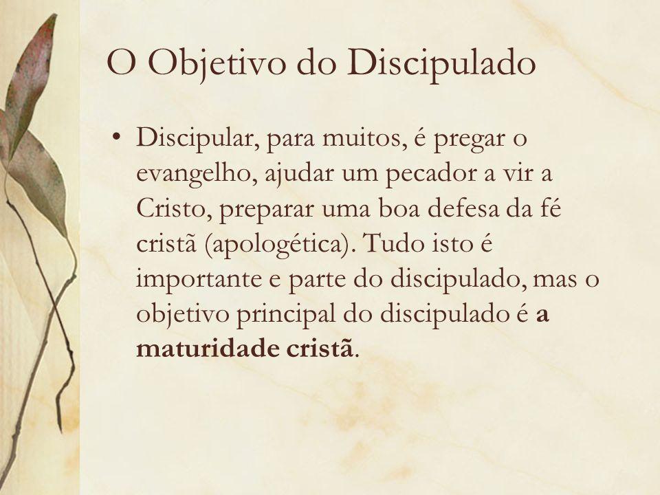 O Objetivo do Discipulado