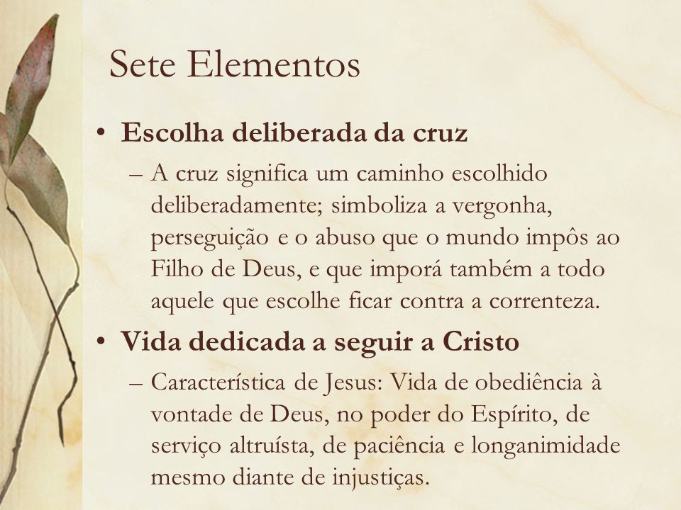 Sete Elementos Escolha deliberada da cruz