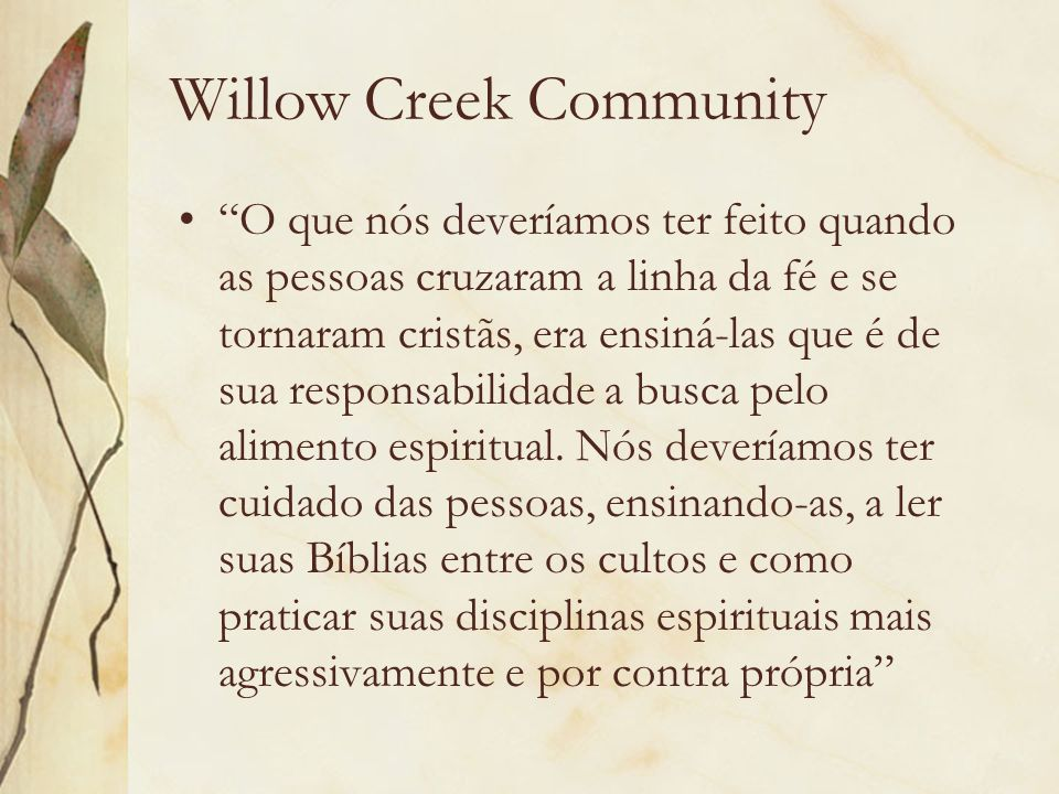 Willow Creek Community