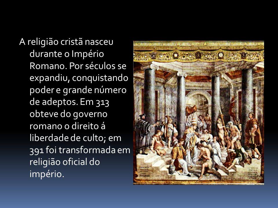 A religião cristã nasceu durante o Império Romano