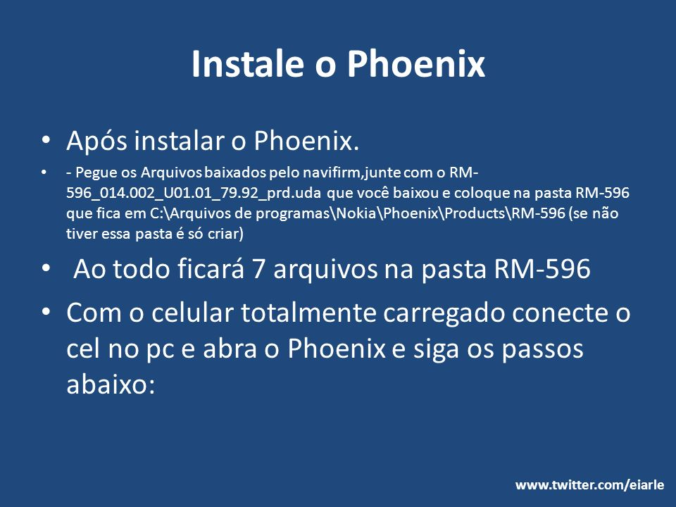Instale o Phoenix Após instalar o Phoenix.