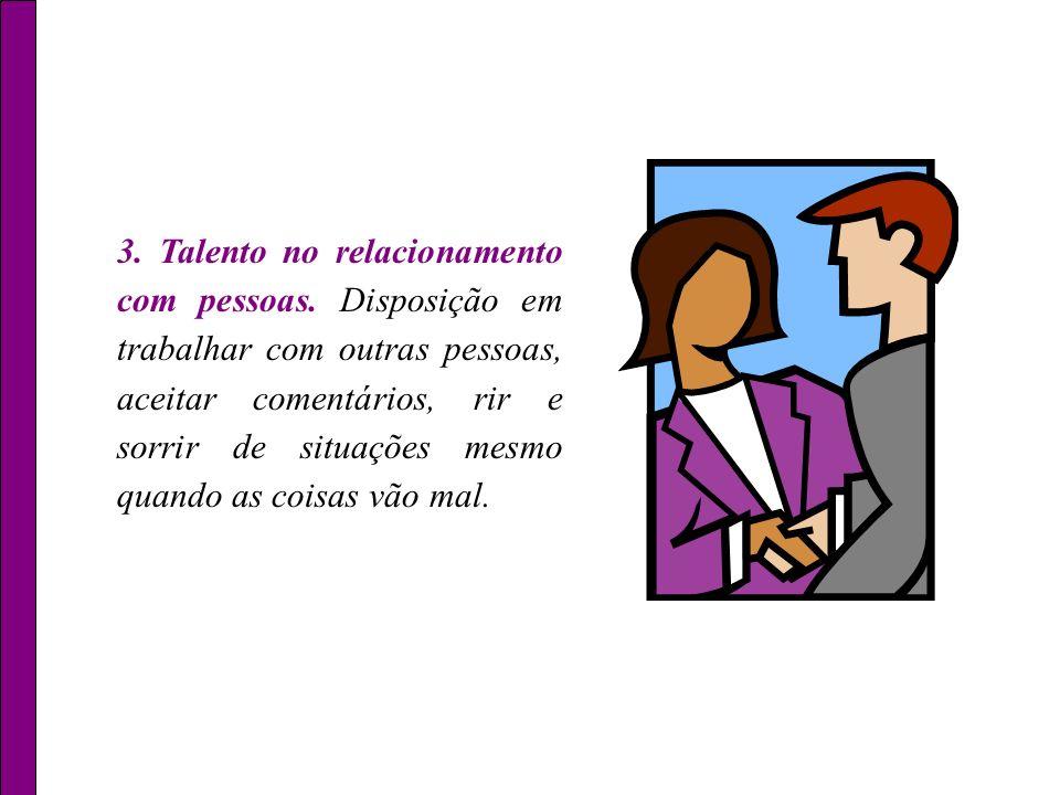 3. Talento no relacionamento com pessoas