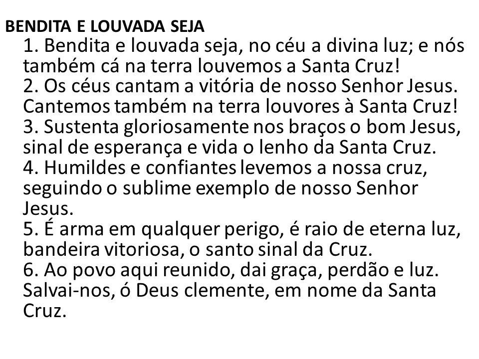BENDITA E LOUVADA SEJA 1.