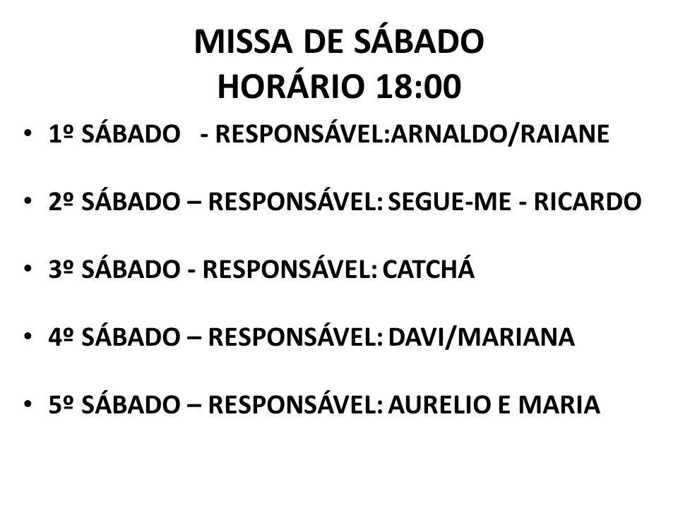 MISSA DE SÁBADO HORÁRIO 18:00