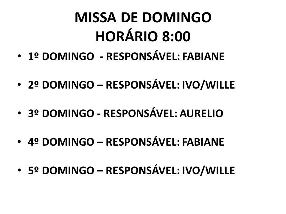 MISSA DE DOMINGO HORÁRIO 8:00