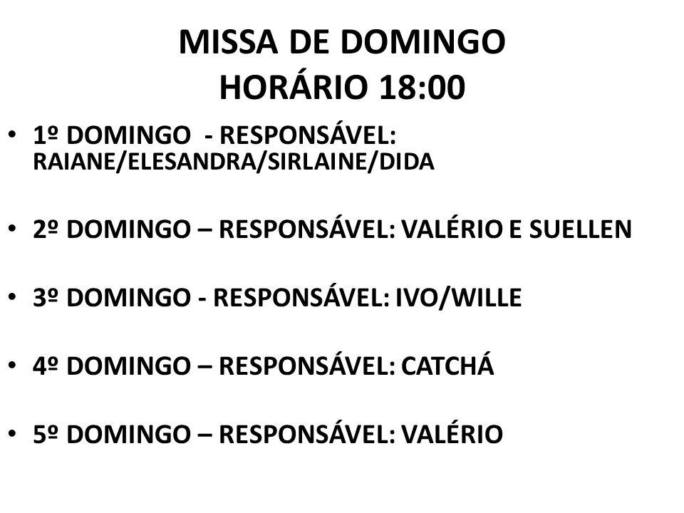 MISSA DE DOMINGO HORÁRIO 18:00