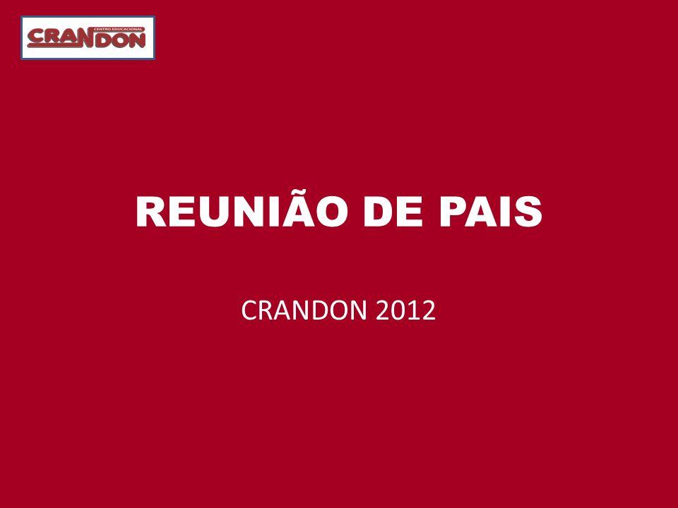 REUNIÃO DE PAIS CRANDON 2012