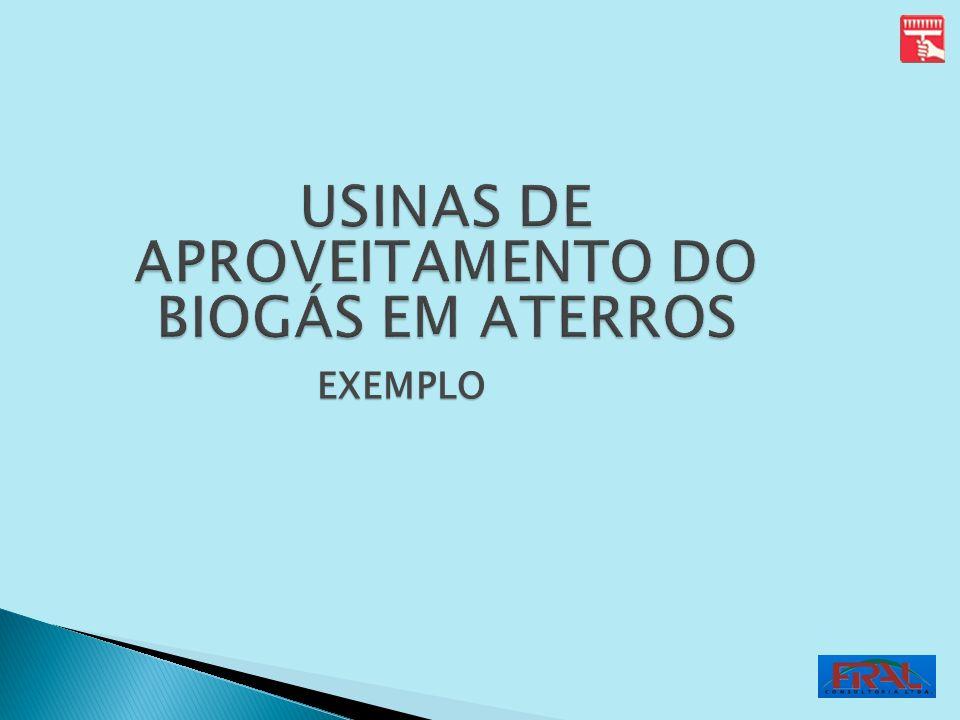 USINAS DE APROVEITAMENTO DO BIOGÁS EM ATERROS