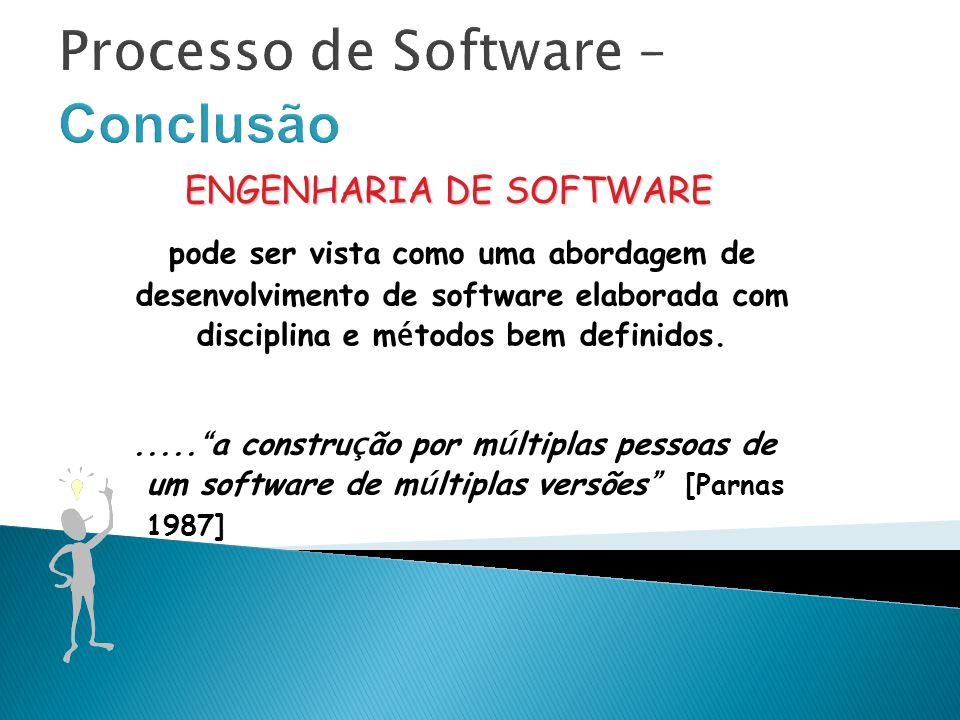 Processo de Software – Conclusão