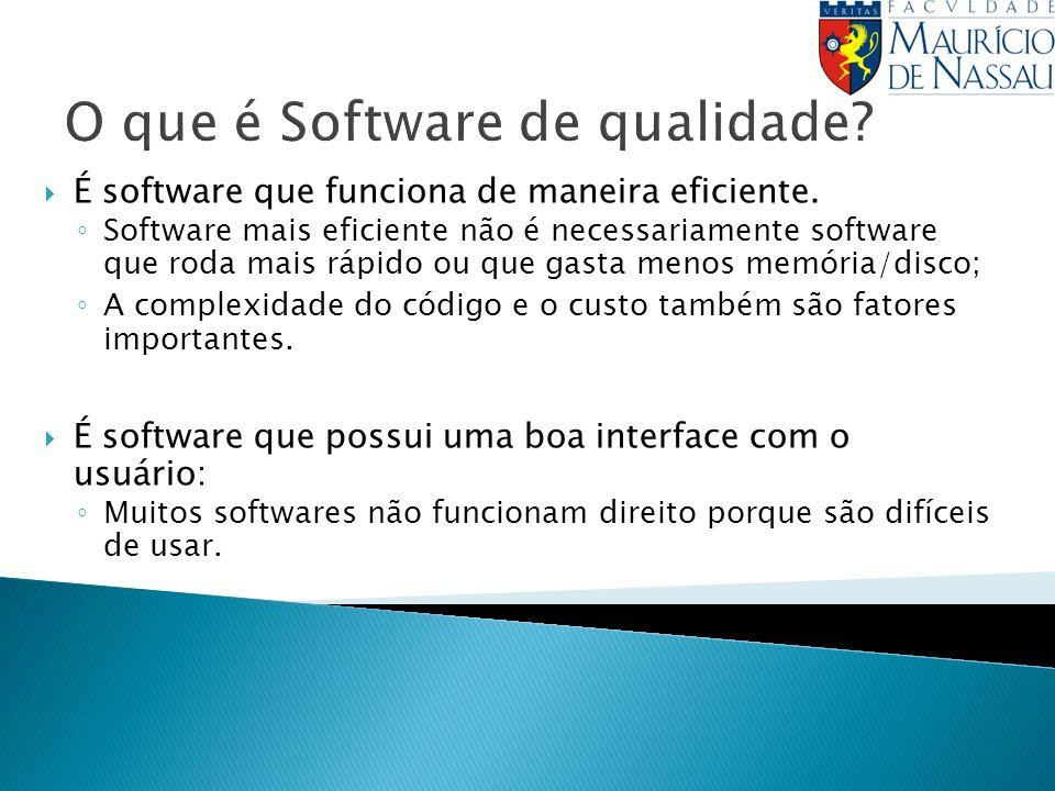 O que é Software de qualidade
