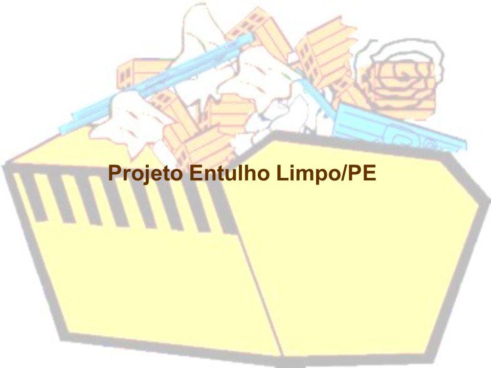 Projeto Entulho Limpo/PE