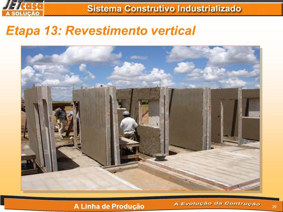 Etapa 13: Revestimento vertical